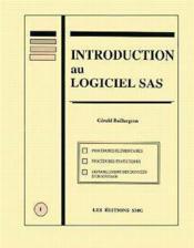 Introduction Au Logiciel Sas (2. Ed.) - Couverture - Format classique