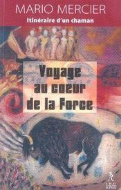 Voyage au coeur de la force - Intérieur - Format classique