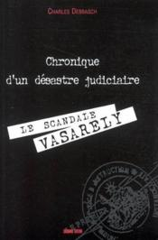 Le scandale vasarely, un outreau culturel - Couverture - Format classique