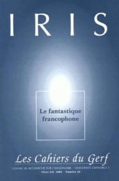 Iris N.26 ; Le Fantastique Francophone - Couverture - Format classique