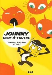 Vente  Johnny rien-a-foutre  - Colonel Moutarde - Andy - Colonel Moutarde