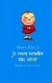 Je veux vendre ma soeur – Nurit Zarchi