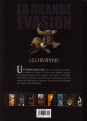 La grande évasion ; le labyrinthe - 4ème de couverture - Format classique