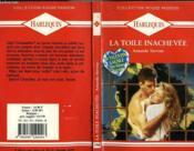 La Toile Inachevee - Love Is Stranger - Couverture - Format classique