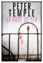 Vente  La rose de fer  - Peter Temple
