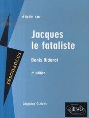 Étude sur Jacques le fataliste, de Denis Diderot (2e édition) - Intérieur - Format classique