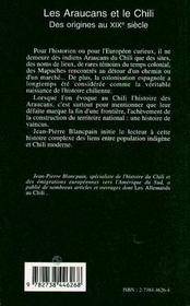 Les araucans et le chili ; des origines au xix siècle - 4ème de couverture - Format classique
