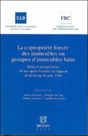 La Copropriete Forcee Immeubles Ou Groupes Imm. - Couverture - Format classique
