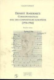 Correspondance Ernest Ansermet Compositeurs Eur.V.2 1916-66 - Couverture - Format classique