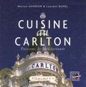 Cuisine Au Carlton - Couverture - Format classique