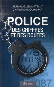 Police ; Des Chiffres Et Des Doutes - Intérieur - Format classique