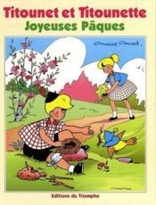 Titounet et titounette t.23 ; joyeuses pâques - Couverture - Format classique
