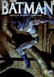 Batman portraits du dark knight et de son univers - Intérieur - Format classique