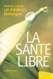 La Sante Libre - Couverture - Format classique