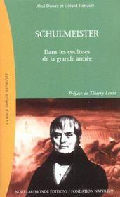 Schulmeister ; Dans Les Coulisses De La Grande Armee - Intérieur - Format classique