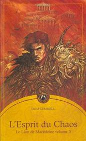L'Esprit Du Chaos ; Le Lion De Macedoine T.3 - Intérieur - Format classique