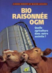 Bio raisonnee, ogm - Couverture - Format classique
