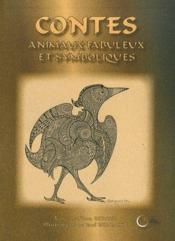 Contes d'animaux fabuleux et symboliques - Couverture - Format classique
