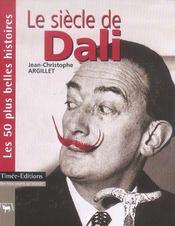 Le siecle de Dali - Intérieur - Format classique