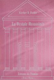 La Vestale Assassinee - Intérieur - Format classique