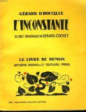 L'Inconstante. 23 Bois Originaux De Gerard Cochet. Le Livre De Demain N° 33. - Couverture - Format classique