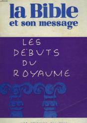 La Bible Et Son Message. Recueil N°3. Les Debuts Du Royaume. Josue/ Juges/ Samuel/ Roi. - Couverture - Format classique