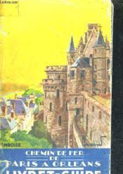 Livret Guide Officiel Du Chemin De Fer De Paris A Orleans. - Couverture - Format classique