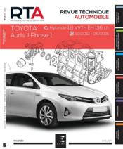 Vente  REVUE TECHNIQUE AUTOMOBILE N.814 ; Toyota Auris II phase 1 ; hybride 1.8 VVT-i EH 136 ch ; 2013-2015  - Etai - Collectif