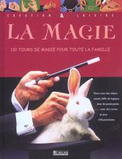 La magie ; 110 tours de magie pour toute la famille - Intérieur - Format classique
