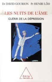 Les nuits de l'âme ; guérir de la dépression - Intérieur - Format classique
