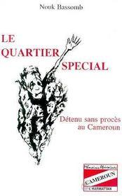 Quartier Special. Detenu Sans Proces Au Cameroun - Intérieur - Format classique