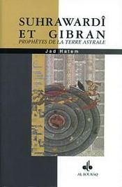 Suhrawardi Et Gibran - Intérieur - Format classique