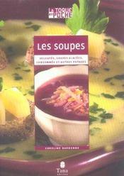 Les Soupes Veloutes Soupes Glacees Consommes Et Autres Potages - Intérieur - Format classique