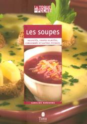 Les Soupes Veloutes Soupes Glacees Consommes Et Autres Potages - Couverture - Format classique