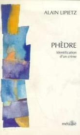 Phedre : Identification D'Un Crime - Couverture - Format classique