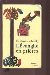L'évangile en prières - Couverture - Format classique