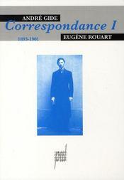 André gide - eugène rouart, correspondance t.1 ; 1893-1901 - Intérieur - Format classique