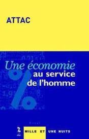 Une Economie Au Service De L'Homme - Couverture - Format classique