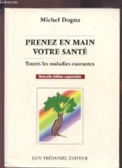 Prenez En Main Votre Sante Toutes Les Maladies Courantes 7e Edition - Couverture - Format classique