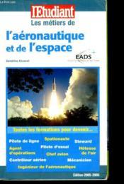 Les métiers de l'aéronautique et de l'espace - Couverture - Format classique