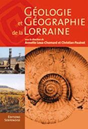 Géologie et géographie de la Lorraine - Couverture - Format classique