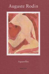 Auguste Rodin Aquarelles /Francais - Couverture - Format classique