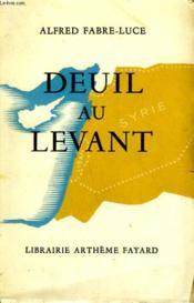Deuil Au Levant. - Couverture - Format classique