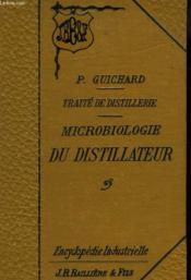 Traite De Distillerie. Microbiologie Du Distillateur - Couverture - Format classique