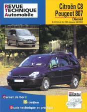 Rta 669.2 Peugeot 807/Citroen C8 D 2.0 & 2.2 Hdi - Couverture - Format classique