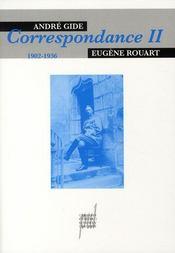 André gide - eugène rouart, correspondance t.2 ; 1902-1936 - Intérieur - Format classique
