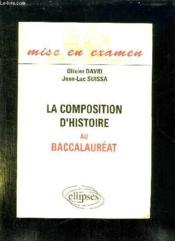 La composition d'histoire au bac - Couverture - Format classique