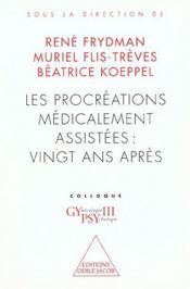 Les Procreations Medicalement Assistees : Vingt Ans Apres - Intérieur - Format classique