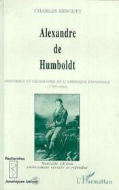 Alexandre De Humboldt Historien Et Geographe De L - Couverture - Format classique