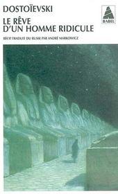 Le rêve d'un homme ridicule (édition 2002) - Intérieur - Format classique
